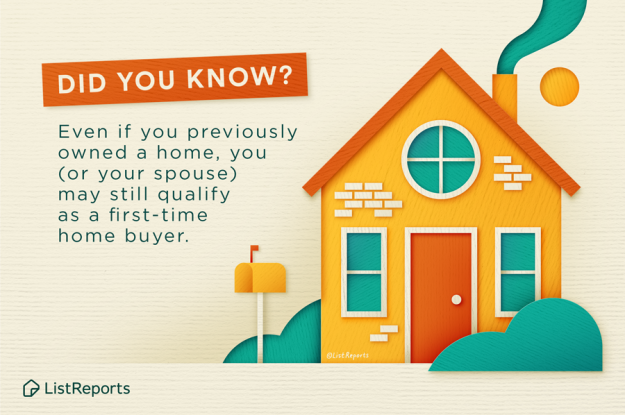 You May Qualify as a First-Time Home Buyer Even if You've Previously Owned